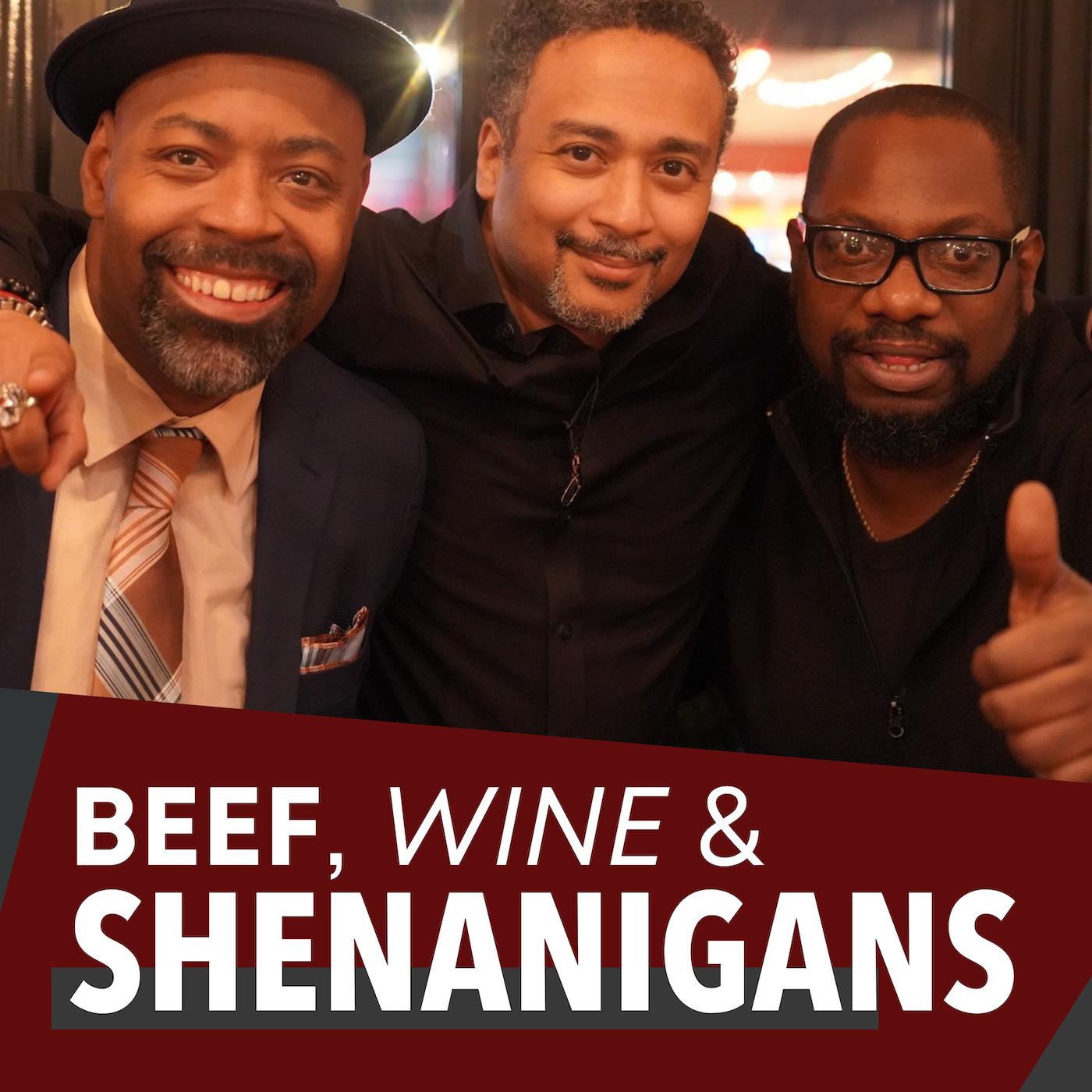 Beef, Wine & Shenanigans